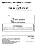 Standards Based End-of-Book Test for The Secret School