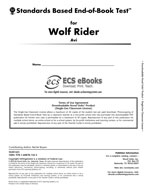 Standards Based End-of-Book Test for Wolf Rider