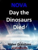 NOVA: Day the Dinosaurs Died Video Questions