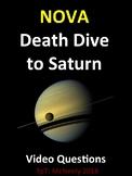 NOVA: Death Dive to Saturn Video Questions