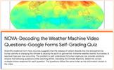 NOVA: Decoding the Weather Machine, Google Forms Self-Grading Quiz