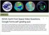 NOVA: Earth From Space Video Questions, Google Forms Self-Grading Quiz