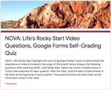 NOVA: Life's Rocky Start Video Questions, Google Forms Self-Grading Quiz