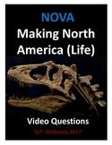 NOVA: Making North America: Life Video Questions
