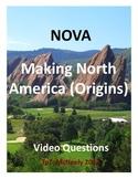 NOVA: Making North America: Origins Video Questions