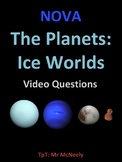 NOVA: The Planets: Ice Worlds Video Questions