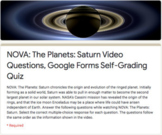 NOVA: The Planets: Saturn Video Questions, Google Forms Self-Grading Quiz