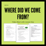 NOVA: Where Did We Come From? Video Sheet with Answer Key