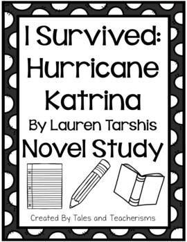 NOVEL STUDY: I Survived: Hurricane Katrina and The San Francisco Earthquake