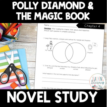 NOVEL STUDY - Polly Diamond and the Magic Book by Alice Kuipers - NO PREP!
