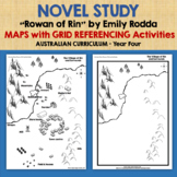 """NOVEL STUDY """"Rowan of Rin"""" by Emily Rodda  MAPS with GRID REFERENCING Activities"""