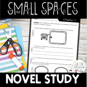 NOVEL STUDY - Small Spaces - Text-Dependent Reading Response Notebook {NO PREP!}