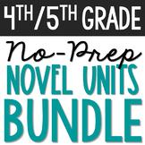 NOVEL UNIT STUDIES BUNDLE - 4th & 5th Grades: No-Prep Great for Book Clubs