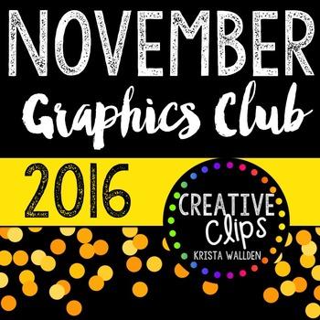 NOVEMBER 2016 Graphics Club {Creative Clips Digital Clipart}