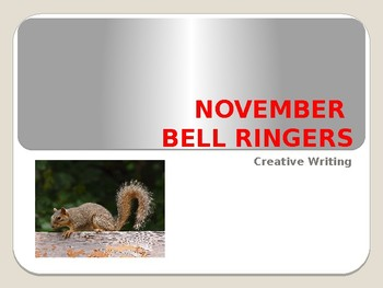NOVEMBER BELL RINGERS with IMAGES / Creative Writing Prompts