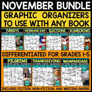 NOVEMBER BUNDLE | Graphic Organizers for Reading | Reading Graphic Organizers
