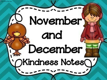 NOVEMBER & DECEMBER Kindness Notes--Showing Good Character Notes--Bucket Slips