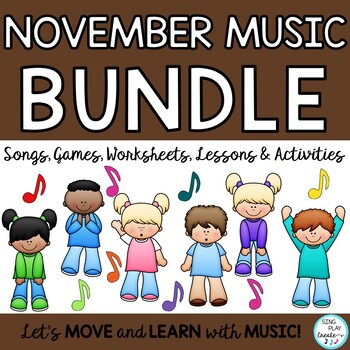 November Music Class Lesson Bundle: Songs, Games, Printables, Kodaly, Orff K-6