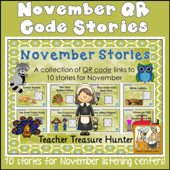 NOVEMBER QR Code stories - 10 stories for November~Great for centers!