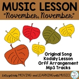 "Music Class Orff and Kodaly Song and Lesson: ""November, November"" d-m-s-l, K-3"
