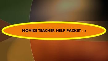 NOVICE TEACHER HELP PACKET #2