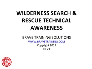 NFPA WILDERNESS TECHNICAL SEARCH & RESCUE AWARENESS