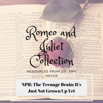 "NPR Article ""The Teen Brain: It's Just Not Grown Up Yet"" - Romeo and Juliet"