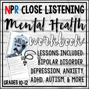 Teen Mental Health - NPR Close Listening Exercises (Workbook)