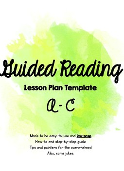 NSGRA Guided Reading Template A-C *LOW PREP*