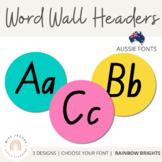 NSW Foundation Font Word Wall Alphabet Headers {Rainbow Theme}