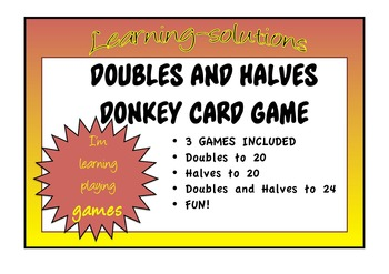 NUMBER FACTS -DOUBLES and HALVES - DONKEY CARD GAME BUNDLE