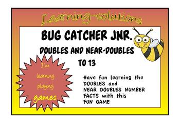 NUMBER FACTS - DOUBLES and NEAR-DOUBLES to 13 - Bug Catcher Junior Game