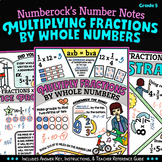 NUMBER NOTES ★ Multiplying Fractions by Whole Numbers Worksheets ★ 5.NF.4 Notes