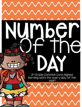 NUMBER OF THE DAY DAY MORNING WORK 3RD GRADE: COMMON CORE ALIGNED