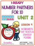 NUMBER PARTNERS FOR 10 UNIT 2 LESSON 9 i READY MATH WORKSHEETS POSTERS EXIT