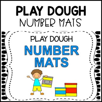 NUMBER PLAY DOUGH MATS [Count & Identify]