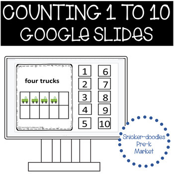 COUNTING 1 TO 10 WITH TRUCKS GOOGLE SLIDES