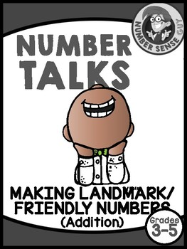NUMBER TALKS 3-5 MAKING LANDMARK NUMBERS (ADDITION)