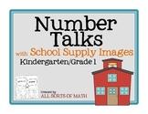 NUMBER TALKS with School Supply Images (Kinder/1st)