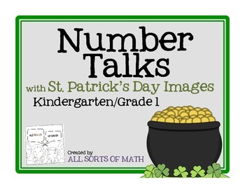 NUMBER TALKS with St. Patrick's Day Images (Kinder/1st)