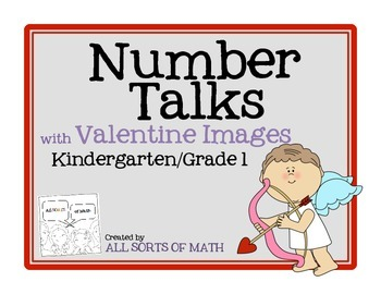 NUMBER TALKS with Valentine's Images (Kinder/1st)