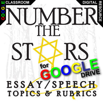 NUMBER THE STARS Essay Prompts and Speech w Rubrics (Created for Digital)