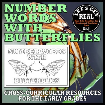 NUMBER WORDS WITH BUTTERFLIES (from the What Is an Insect? science series)
