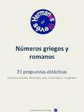 NÚMEROS GRIEGOS Y ROMANOS. 21 PROPUESTAS DIDÁCTICAS