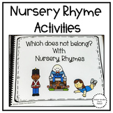 NURSERY RHYME ACTIVITIES: WHICH DOES NOT BELONG?