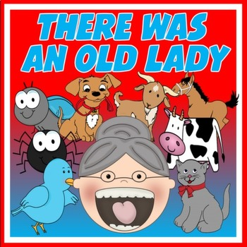 NURSERY RHYME- THERE WAS AN OLD LADY WHO SWALLOWED FLY - LITERACY
