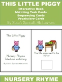NURSERY RHYME THIS LITTLE PIGGY ADAPTED BOOK & MORE FOR AUTISM