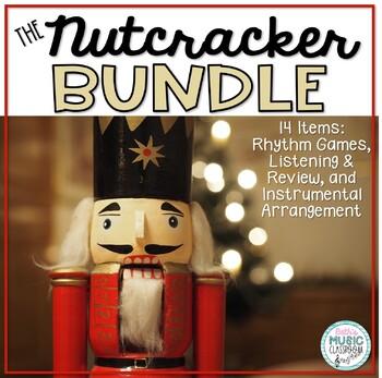 NUTCRACKER BUNDLE! 10 Rhythm Games, Listening & Review Questions, Orff Arr.