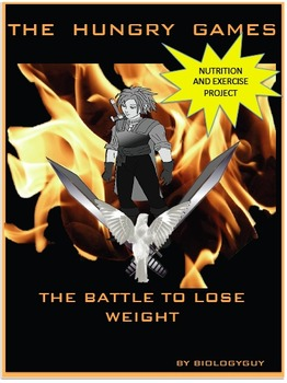"NUTRITION AND EXERCISE PROJECT: THE HUNGRY GAMES ""THE BATTLE TO LOSE WEIGHT"""