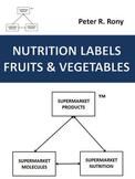 NUTRITION LABELS, FRUITS AND VEGETABLES  (supermarket series)